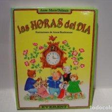 Libros de segunda mano: LAS HORAS DEL DÍA - ANNE MARIE DALMAIS - ILUSTRACIONES ANNIE BONHOMME -EVEREST 1987. Lote 128896923