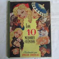 Libros de segunda mano: LOS 10 MEJORES CUENTOS. ILUSTRACIONES DE EMILIO FREIXAS ED. SUCESORES DE E. MESEGUER. Lote 128917747