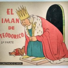 Libros de segunda mano: EL IMAN DE TEODORICO, 2ª PARTE, CUENTOS DE VIGIL PARA NIÑOS, LIBRERIA ATLANTIDA, BUENOS AIRES. Lote 128920931