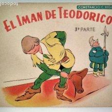 Libros de segunda mano: EL IMAN DE TEODORICO, 3ª PARTE, CUENTOS DE VIGIL PARA NIÑOS, LIBRERIA ATLANTIDA, BUENOS AIRES. Lote 128921067