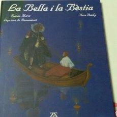 Libros de segunda mano: LA BELLA Y LA BESTIA .JEANNE- MARIE LEPRINCE DE BEAUMONT . IL*LUSTRACIONS ANNE ROMBY .ED.ZENDRERA ZA. Lote 129097312