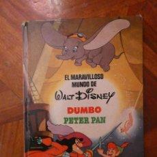 Libros de segunda mano: EL MARAVILLOSO MUNDO DE WALT DISNEY. DUMBO PETER PAN. BRUGUERA 1986. Lote 129413071