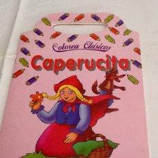 Libros de segunda mano: CUENTO DE COLOREAR CAPERUCITA ED SUSAETA 1993 COLOREA CLÁSICOS. Lote 129420771