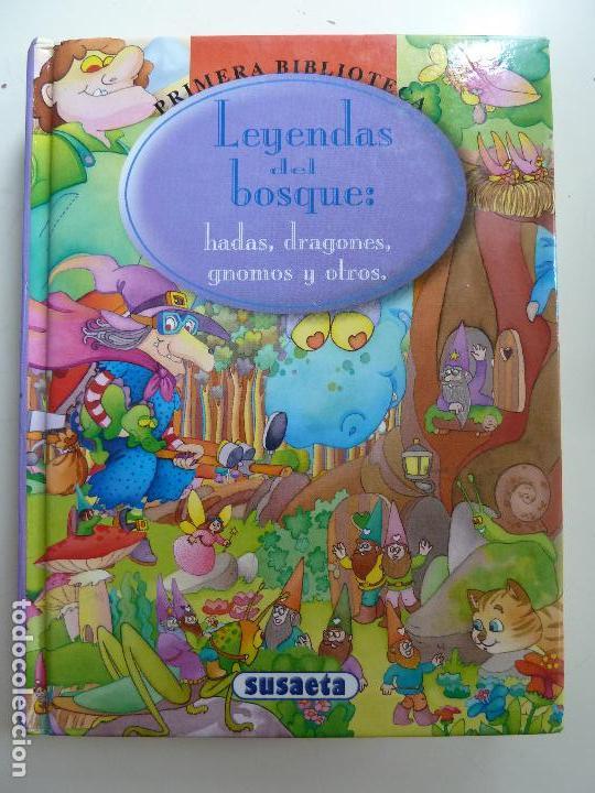 LEYENDAS DEL BOSQUE. HADAS, DRAGONES, GNOMOS Y OTROS (Libros de Segunda Mano - Literatura Infantil y Juvenil - Cuentos)