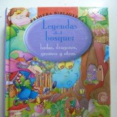 Libros de segunda mano: LEYENDAS DEL BOSQUE. HADAS, DRAGONES, GNOMOS Y OTROS. Lote 129712471