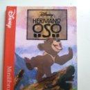 Libros de segunda mano: DISNEY HERMANO OSO. Lote 129712779