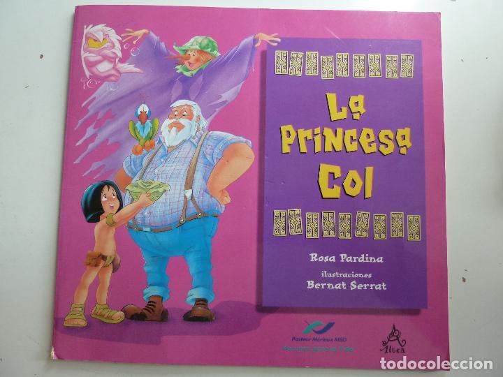 LA PRINCESA COL (Libros de Segunda Mano - Literatura Infantil y Juvenil - Cuentos)