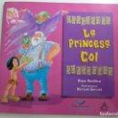 Libros de segunda mano: LA PRINCESA COL. Lote 129712995