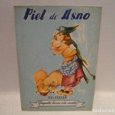 Libros de segunda mano: PIEL DE ASNO - COLECCIÓN PAPAÍTO, LÉEME ESTE CUENTO Nº 13 - EDITORIAL CÍES. Lote 129784967
