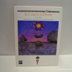 Libros de segunda mano: EL CAPIROTE DE ONOFRE - JESÚS GABÁN - PREMIO INTERNACIONAL ILUSTRACIÓN FUNDACIÓN STA. MARIA 1995. Lote 130019627