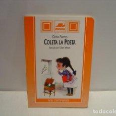 Libros de segunda mano: COLETA LA POETA - GLORIA FUERTES - ILUSTRACIONES ULISES WENSELL - SUSAETA MIÑÓN 1994. Lote 130019815