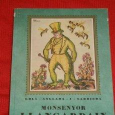 Libros de segunda mano: MONSENYOR LLANGARDAIX, DE LOLA ANGLADA I SARRIERA - ALTAFULLA 1980. Lote 130059115