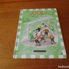 Libros de segunda mano: CUENTO ILUSTRADO ¡GOL! TEXTO LASSE ANRELL, ILUSTRACIONES MATI LEPP. 1998. Lote 130135235