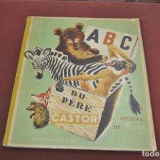 Libros de segunda mano: ABC JEUX DU PÈRE CASTOR - DESSINS DE ROJAN - AÑO 1949 , JUEGO ENTERO AL FINAL DEL LIBRO - IEB. Lote 130265250