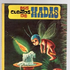 Libros de segunda mano: MIS CUENTOS DE HADAS. Nº 15. EDITORIAL VASCO AMERICANA. 1966. Lote 130491452