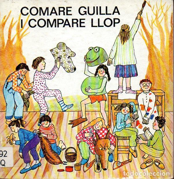 COMARE GUILLA I COMPARE LLOP (LA GALERA, 1979) TEATRO INFANTIL CATALÁN (Libros de Segunda Mano - Literatura Infantil y Juvenil - Cuentos)