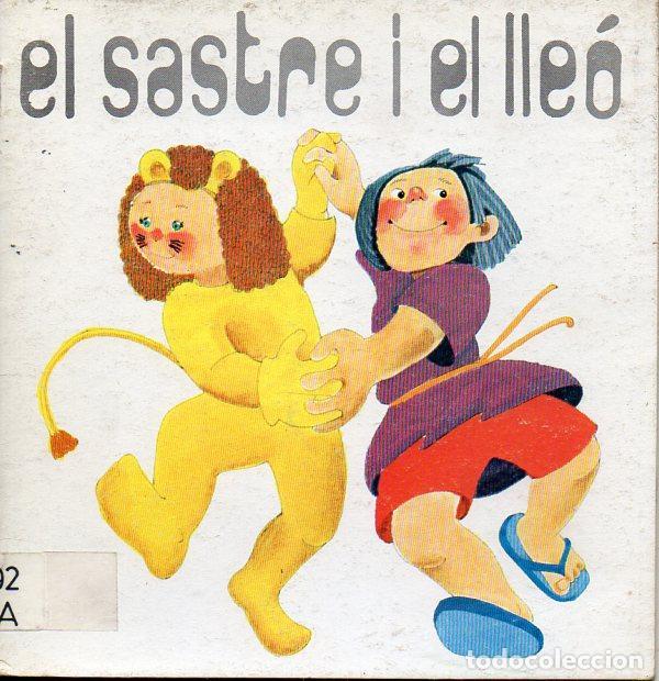 EL SASTRE I EL LLEÓS (LA GALERA, 1988) TEATRO INFANTIL CATALÁN (Libros de Segunda Mano - Literatura Infantil y Juvenil - Cuentos)