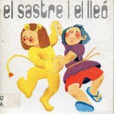 Libros de segunda mano: EL SASTRE I EL LLEÓS (LA GALERA, 1988) TEATRO INFANTIL CATALÁN. Lote 130828712