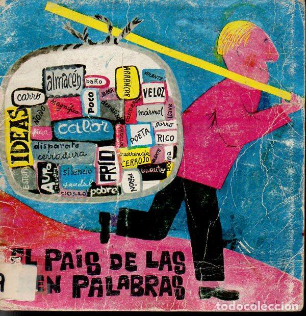 EL PAÍS DE LAS PALABRAS (LA GALERA, 1974) TEATRO INFANTIL (Libros de Segunda Mano - Literatura Infantil y Juvenil - Cuentos)