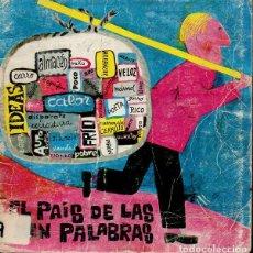 Libros de segunda mano: EL PAÍS DE LAS PALABRAS (LA GALERA, 1974) TEATRO INFANTIL . Lote 130828908