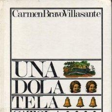 Libros de segunda mano: CARMEN BRAVO VILLASANTE : UNA DOLA TELA CATOLA (MIÑÓN, 1976). Lote 130829388