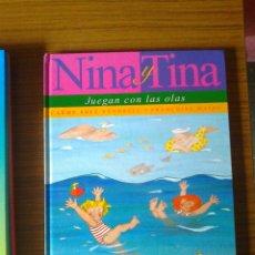 Libros de segunda mano: NINA Y TINA JUEGAN CON LAS OLAS (CARMEN SOLÉ VENDRELL Y FRANÇOISE MATEU). Lote 130762452