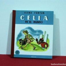 Libros de segunda mano: CELIA EN EL MUNDO / CELIA MADRECITA DE ELENA FORTUN / AGUILAR EDITOR. Lote 130918316