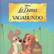 Libros de segunda mano: LA DAMA Y EL VAGABUNDO WALT DISNEY 28 X 22 50 PÁGINAS TAPAS DURAS EVEREST. Lote 131097068