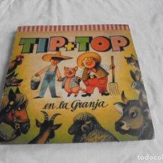 Libros de segunda mano: ANTIGUO CUENTO POP UP O CUENTO JUGUETE - CON DIORAMAS - TIP + TOP EN LA GRANJA- 12 PAGINAS, DE. Lote 131118932