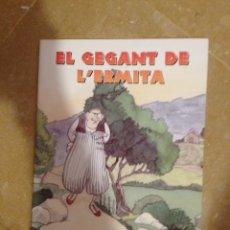 Libros de segunda mano: EL GEGANT DE L'ERMITA (ANTONI M. ALCOVER). Lote 131163492