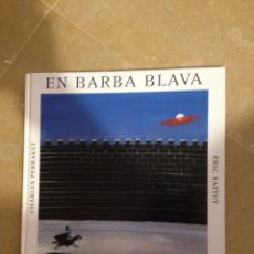 Libros de segunda mano: EN BARBA BLAVA (CHARLES PERRAULT, ÉRIC BATTUT) EDITORIAL JOVENTUT. Lote 131164128