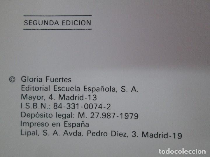 Libros de segunda mano: GLORIA FUERTES. EL HADA ACARAMELADA. EL LIBRO LOCO DE TODO UN POCO. EDITORIAL ESCUELA ESPAÑOLA - Foto 7 - 131165560