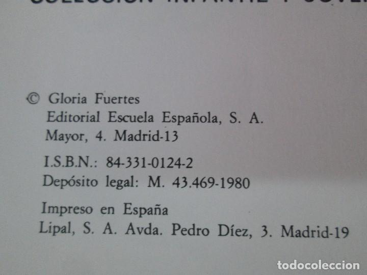 Libros de segunda mano: GLORIA FUERTES. EL HADA ACARAMELADA. EL LIBRO LOCO DE TODO UN POCO. EDITORIAL ESCUELA ESPAÑOLA - Foto 18 - 131165560
