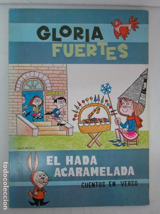 Libros de segunda mano: GLORIA FUERTES. EL HADA ACARAMELADA. EL LIBRO LOCO DE TODO UN POCO. EDITORIAL ESCUELA ESPAÑOLA - Foto 6 - 131165560