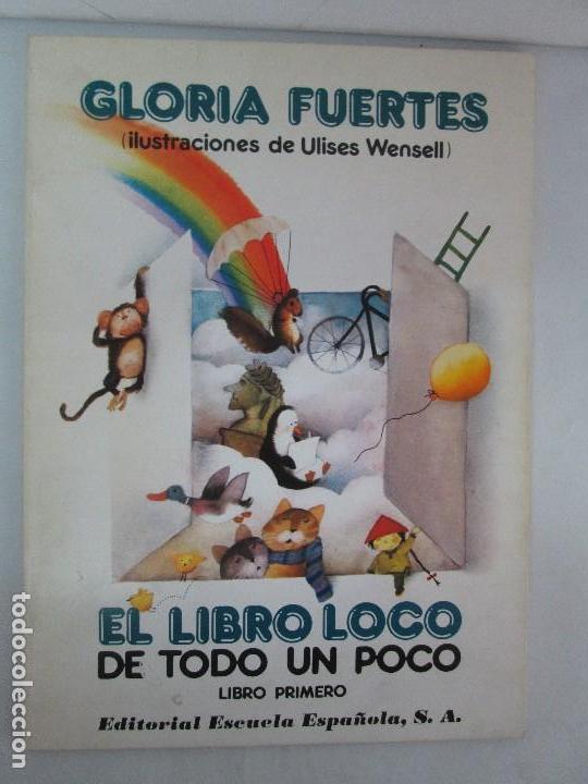Libros de segunda mano: GLORIA FUERTES. EL HADA ACARAMELADA. EL LIBRO LOCO DE TODO UN POCO. EDITORIAL ESCUELA ESPAÑOLA - Foto 15 - 131165560