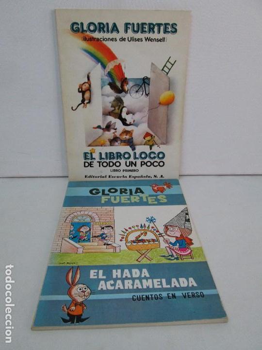 GLORIA FUERTES. EL HADA ACARAMELADA. EL LIBRO LOCO DE TODO UN POCO. EDITORIAL ESCUELA ESPAÑOLA (Libros de Segunda Mano - Literatura Infantil y Juvenil - Cuentos)