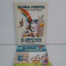 Libros de segunda mano: GLORIA FUERTES. EL HADA ACARAMELADA. EL LIBRO LOCO DE TODO UN POCO. EDITORIAL ESCUELA ESPAÑOLA. Lote 131165560