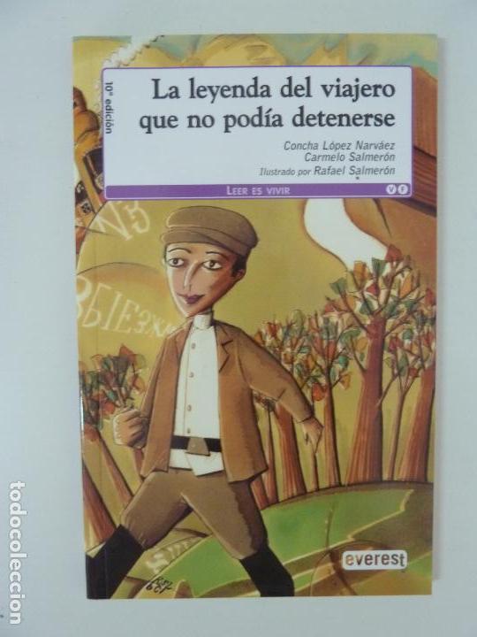 LA LEYENDA DEL VIAJERO QUE NO PODÍA DETENERSE (Libros de Segunda Mano - Literatura Infantil y Juvenil - Cuentos)