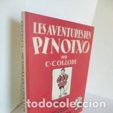 Libros de segunda mano: LES AVENTURES DE PINOTXO , PER COLLODI (EDITORIAL JUVENTUT, BARCELONA) . Lote 131580486