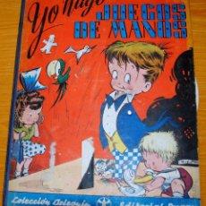 Libros de segunda mano: YO HAGO JUEGOS DE MANOS POR SABATÉS. Lote 131627482