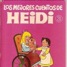 Libros de segunda mano: LOS MEJORES CUENTOS DE HEIDI 3 EDICION ENCUADERNADA EDITORIAL BRUGUERA 1976. Lote 132344786