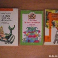 Libros de segunda mano: LOTE 3 LIBROS LITERATURA INFANTIL: 'LA SIRENA EN LA LATA DE SARDINAS', 'EL ÚLTIMO DE LOS DRAGONES', . Lote 132641670