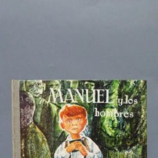 Libros de segunda mano: 1961.- MANUEL Y LOS HOMBRES. MIGUEL BUÑUEL. DONCEL. Lote 132933382