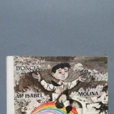 Libros de segunda mano: 1969.- EL ARCO IRIS. Mª ISABEL MOLINA. DONCEL. Lote 133050442