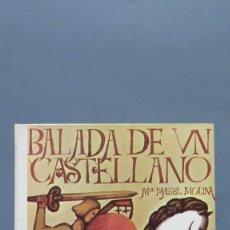 Libros de segunda mano: 1970.- BALADA DE UN CASTELLANO. M. ISABEL MOLINA. DONCEL. Lote 171540659