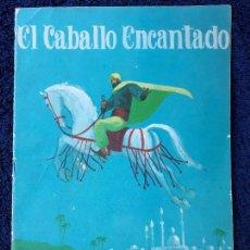Libros de segunda mano: EL CABALLO ENCANTADO - EDICIONES ALONSO - 1965. Lote 133382894