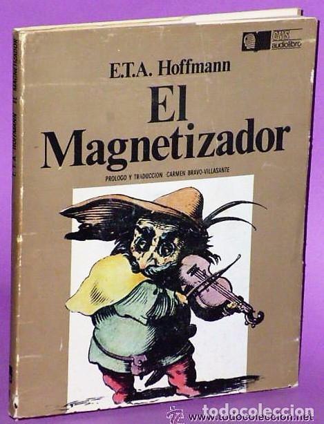 EL MAGNETIZADOR (LIBRO + DISCO DE VINILO DE 33 R P M) (Libros de Segunda Mano - Literatura Infantil y Juvenil - Cuentos)