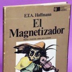 Libros de segunda mano: EL MAGNETIZADOR (LIBRO + DISCO DE VINILO DE 33 R P M). Lote 133781082