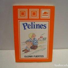 Libros de segunda mano: PELINES - GLORIA FUERTES - ILUSTRACIONES MARTA BALAGUER - 1ª EDICIÓN MIÑÓN 1986. Lote 134123534