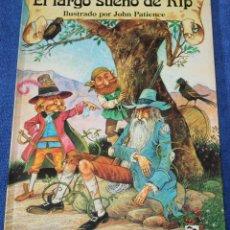 Libros de segunda mano: EL LARGO SUEÑO DE RIP - COLECCIÓN LA HORA DE LOS SUEÑOS - JOHN PATIENCE - SALDAÑA. Lote 134245122
